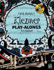 Vahid Matejko's Klezmer Play-Alongs for Clarinet