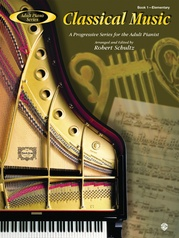 Adult Piano Series: Classical Music, Book 1