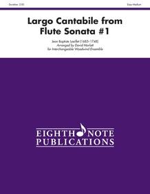 Largo Cantabile (from <I>Flute Sonata #1</I>)