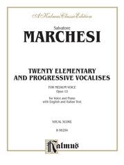 Twenty Elementary and Progressive Vocalises, Opus 15