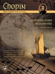 Exploring Piano Masterworks: Nocturnes (4 Selections)