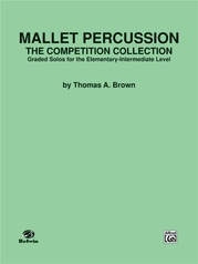Mallet Percussion: The Competition Collection