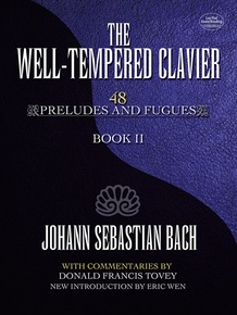 The Well-Tempered Clavier: 48 Preludes and Fugues, Book II