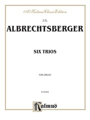 Six Trios for Organ