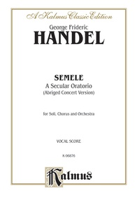 Semele (1744), A Secular Oratorio (Abridged Concert Version)