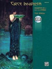Circe Invidiosa: Sonata No. 1 for the Piano