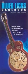Guitar Casebook Series: The Blues Licks Casebook