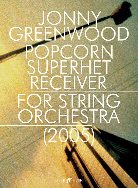 jonny greenwood popcorn superhet receiver