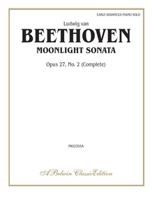 Beethoven: Moonlight Sonata, Opus 27, No. 2 (Complete)