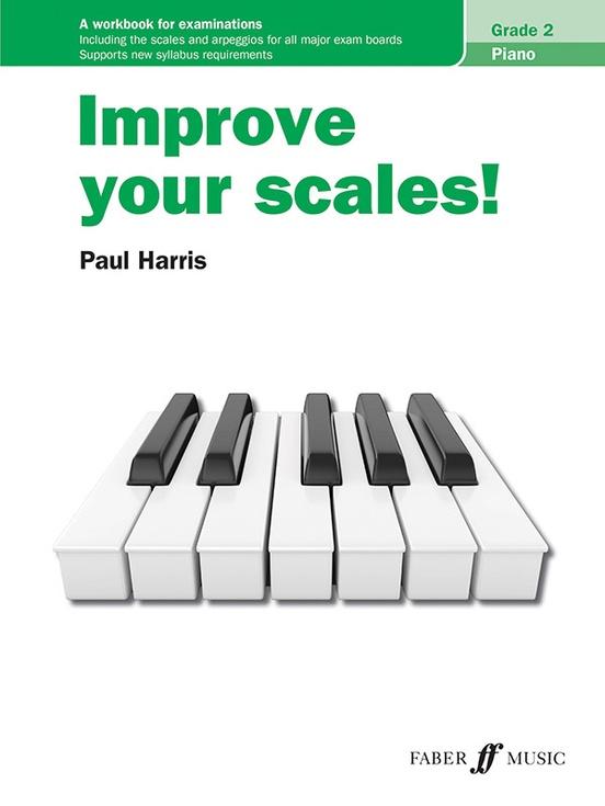 Improve Your Scales! Piano, Grade 2