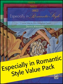 Especially in Romantic Style 1-3 (Value Pack)