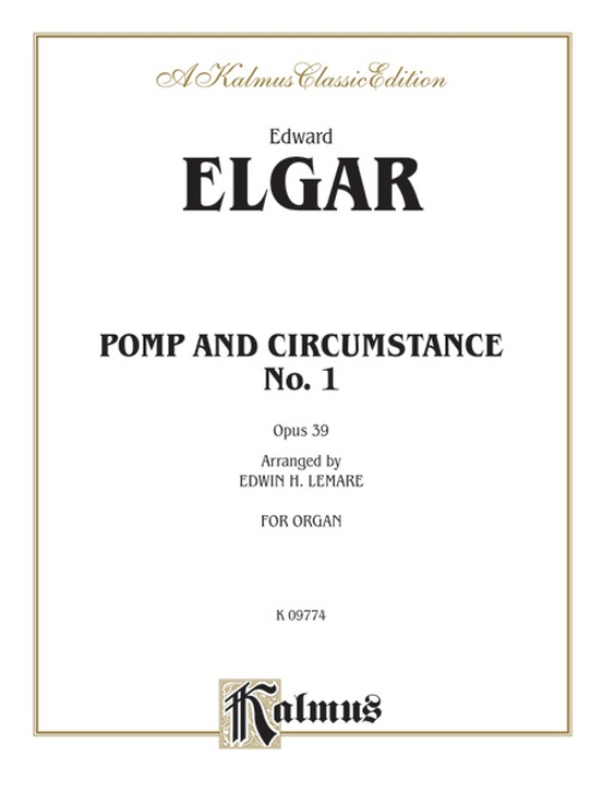 Pomp and Circumstance No. 1 in D, Opus 39