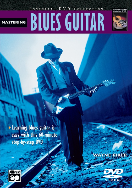 The Complete Blues Guitar Method: Mastering Blues Guitar