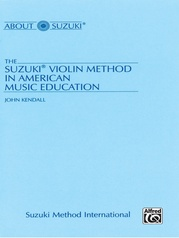 The Suzuki® Violin Method in American Music Education