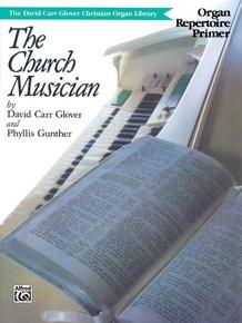 The Church Musician Organ Repertoire, Primer