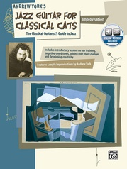 Jazz Guitar for Classical Cats: Improvisation