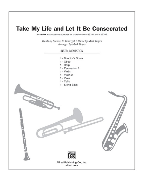 Take My Life, and Let It Be Consecrated
