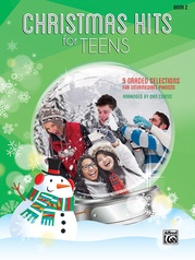 Christmas Hits for Teens, Book 2