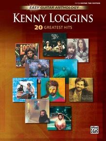 Kenny Loggins: Easy Guitar Anthology