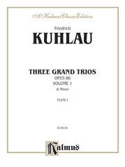 Three Grand Trios, Opus 86: Volume I (E Minor)