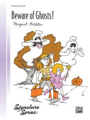 Beware of Ghosts!