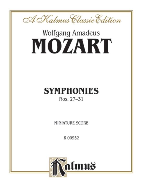 Symphonies: 27 (K. 119); 28 (K. 220); 29 (K. 201); 30 (K. 202); 31 (K. 297)
