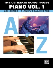 The Ultimate Song Pages Piano Vol. 1: A to Z