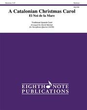 A Catalonian Christmas Carol -- El Noi de la Mare
