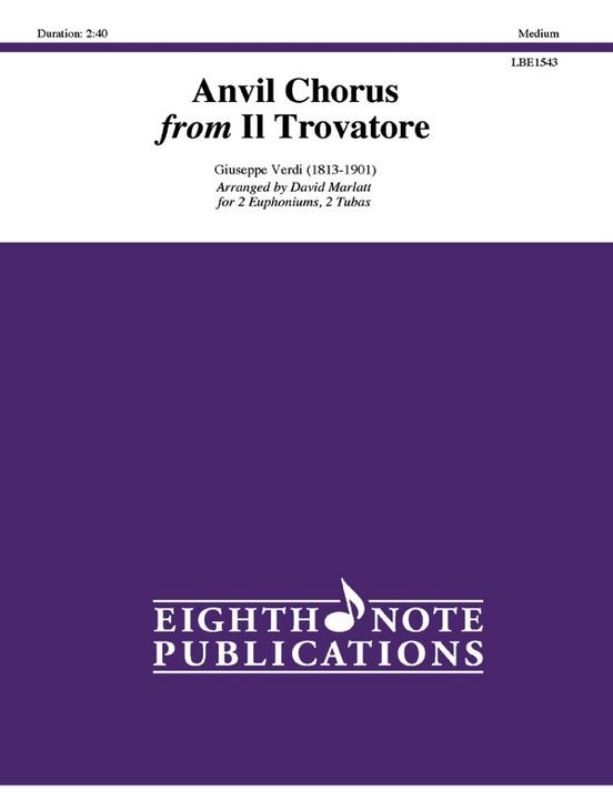 Anvil Chorus from Il Trovatore