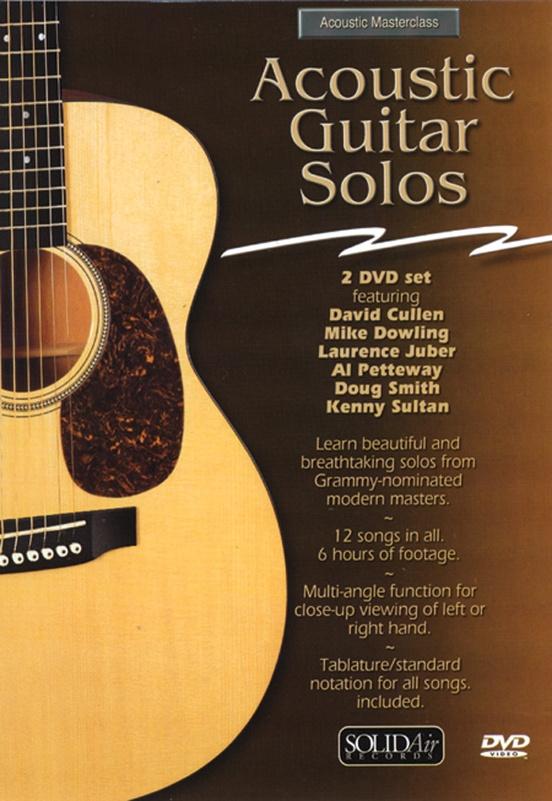 Acoustic Masterclass Series: Acoustic Guitar Solos