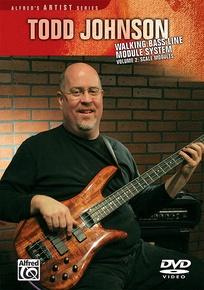Todd Johnson Walking Bass Line Module System, Volume 2: Scale Modules