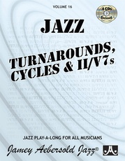 Jamey Aebersold Jazz, Volume 16: Jazz Turnarounds, Cycles, & ii/V7s
