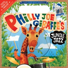Baby Loves Jazz: Philly Joe Giraffe's Jungle Jazz