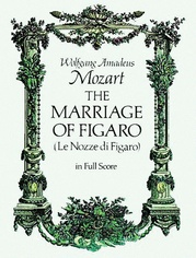 Marriage of Figaro (Le Nozze di Figaro)