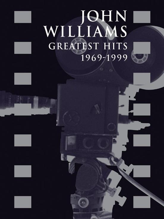 John Williams: Greatest Hits 1969-1999