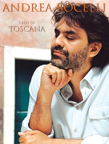Andrea Bocelli: Cieli Di Toscana
