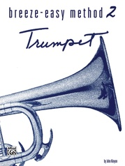 Breeze-Easy Method for Trumpet (Cornet), Book II