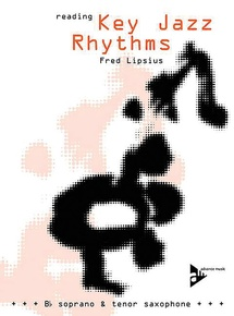 Reading Key Jazz Rhythms: B-flat Soprano and Tenor Saxophone
