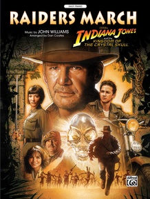 Raiders March (from <i>Indiana Jones and the Kingdom of the Crystal Skull</i>)