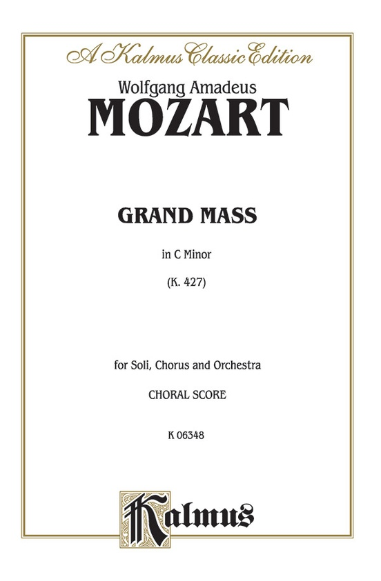 Grand Mass in C Minor, K. 427