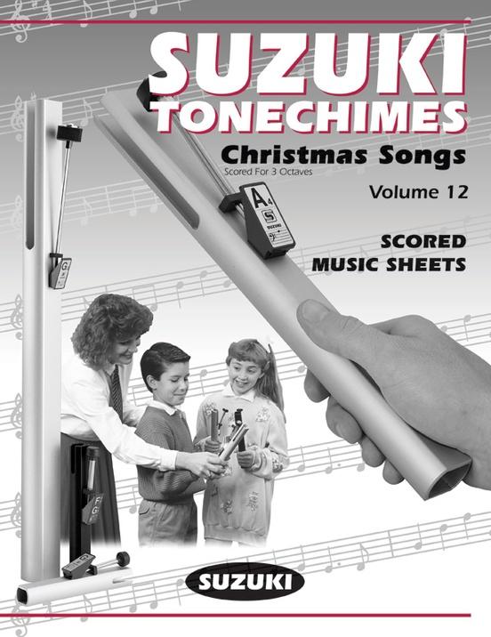Suzuki Tonechimes, Volume 12: Christmas Songs