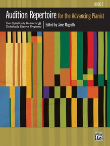 Audition Repertoire for the Advancing Pianist, Book 2