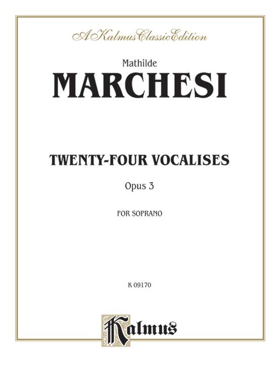 Twenty-four Vocalises for Soprano, Opus 3