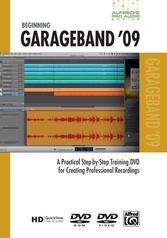 Alfred's Pro Audio Series: Beginning GarageBand '09