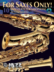 For Saxes Only! (10 Jazz Duets for Saxophone)