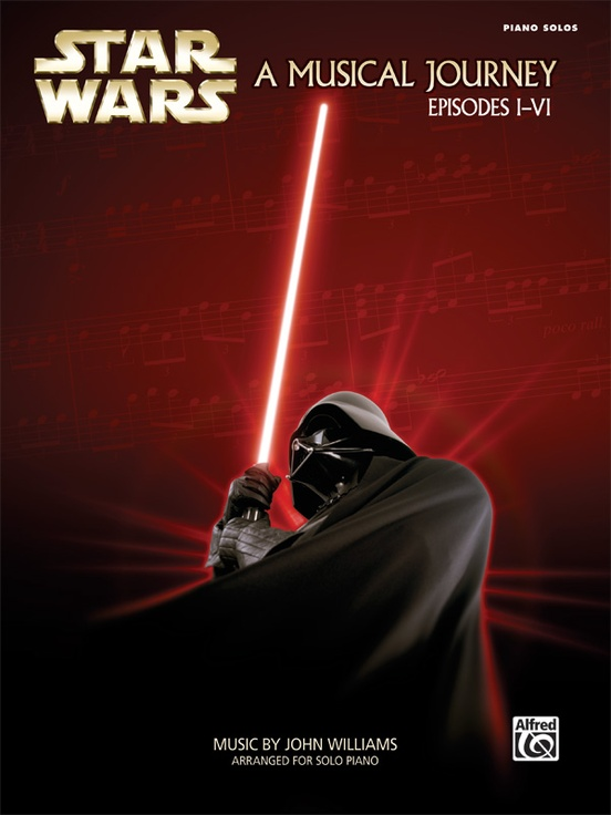 Star Wars®: A Musical Journey (Music from Episodes I - VI)