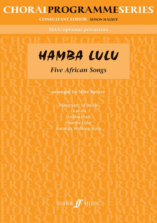 Hamba Lulu: Five African Songs