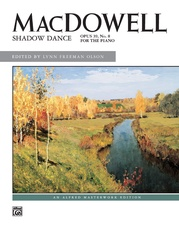 MacDowell, Shadow Dance, Opus 39, No. 8