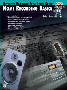 Ultimate Beginner Tech Start Series®: Home Recording Basics