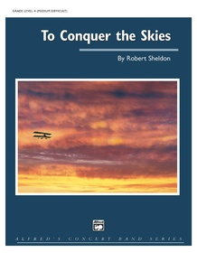 To Conquer the Skies